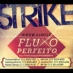Fluxo Perfeito - Strike